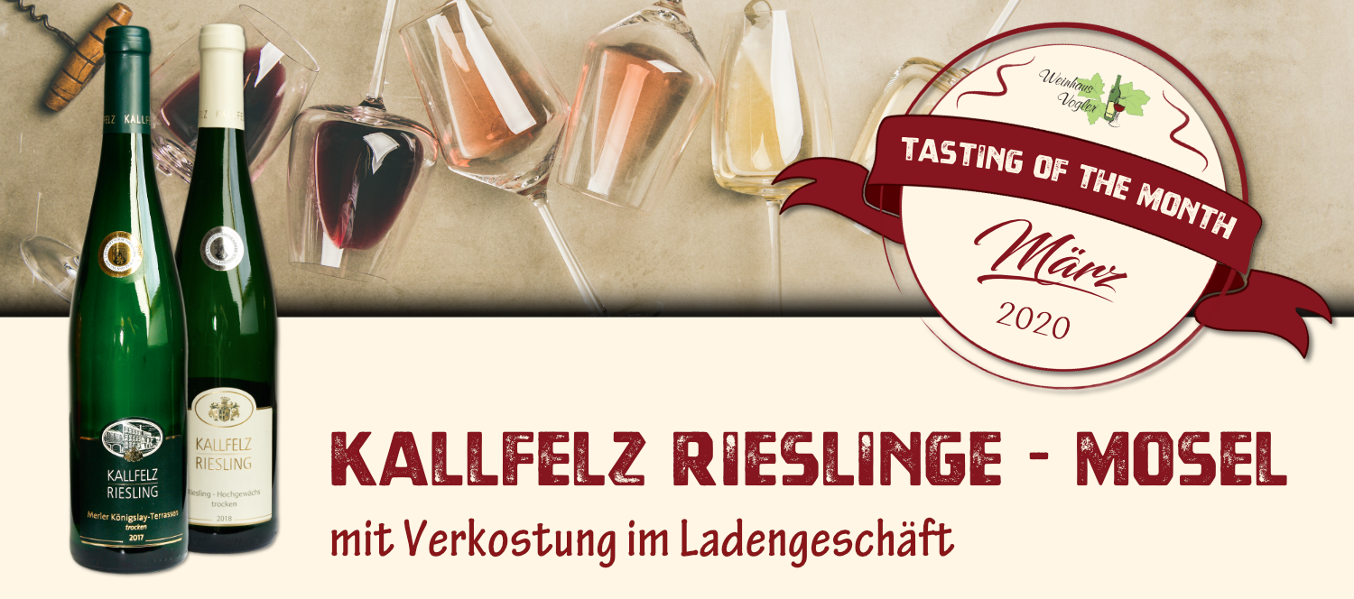 tasting of the month - Kallfelz Rieslinge
